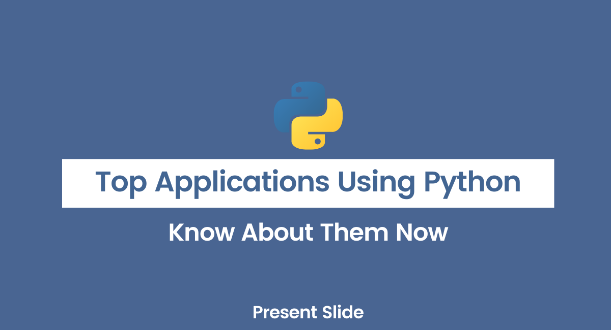 Top Applications Using Python