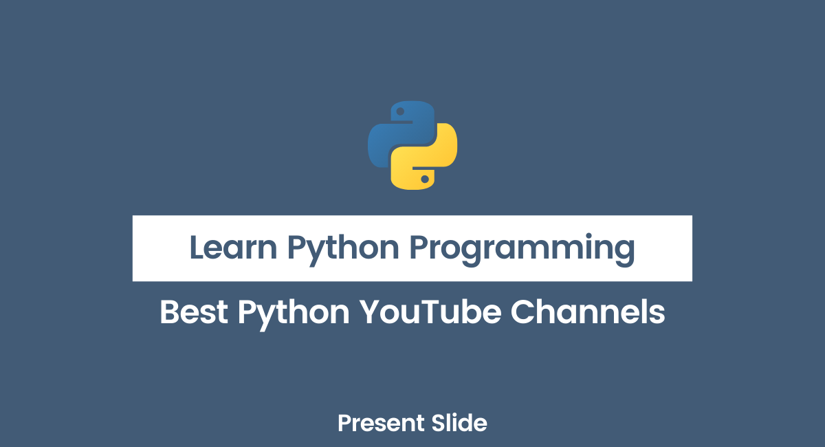 Top YouTube Channels to Learn Python Programming