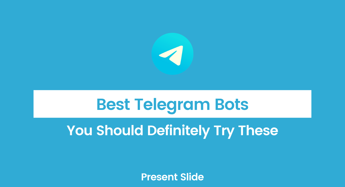 Best Telegram Bots Updated