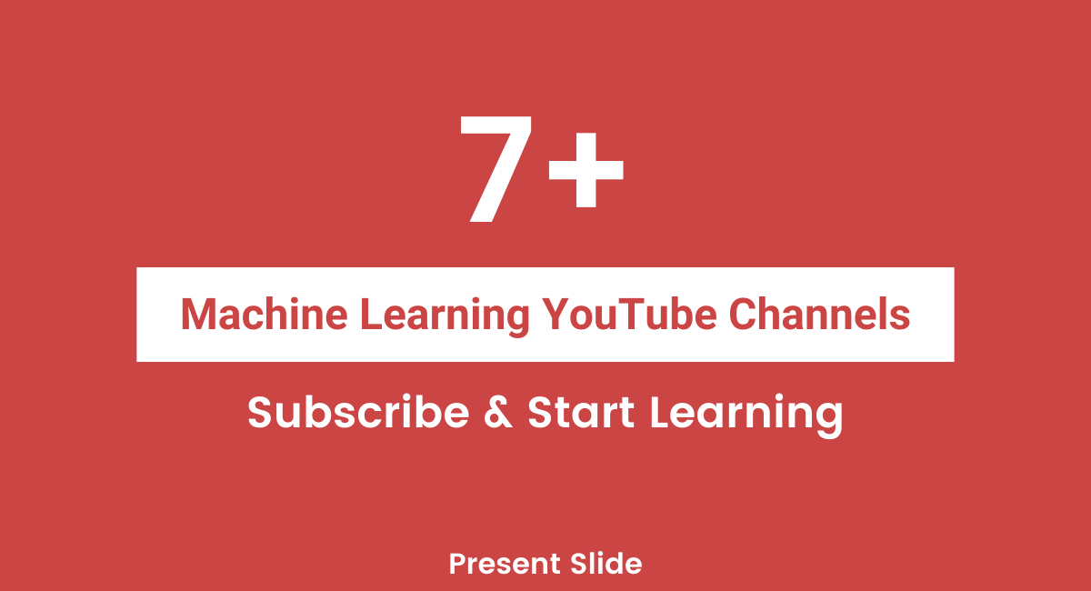 Best YouTube Channels for Machine Learning