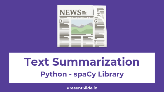 Text Summarization in Python With spaCy
