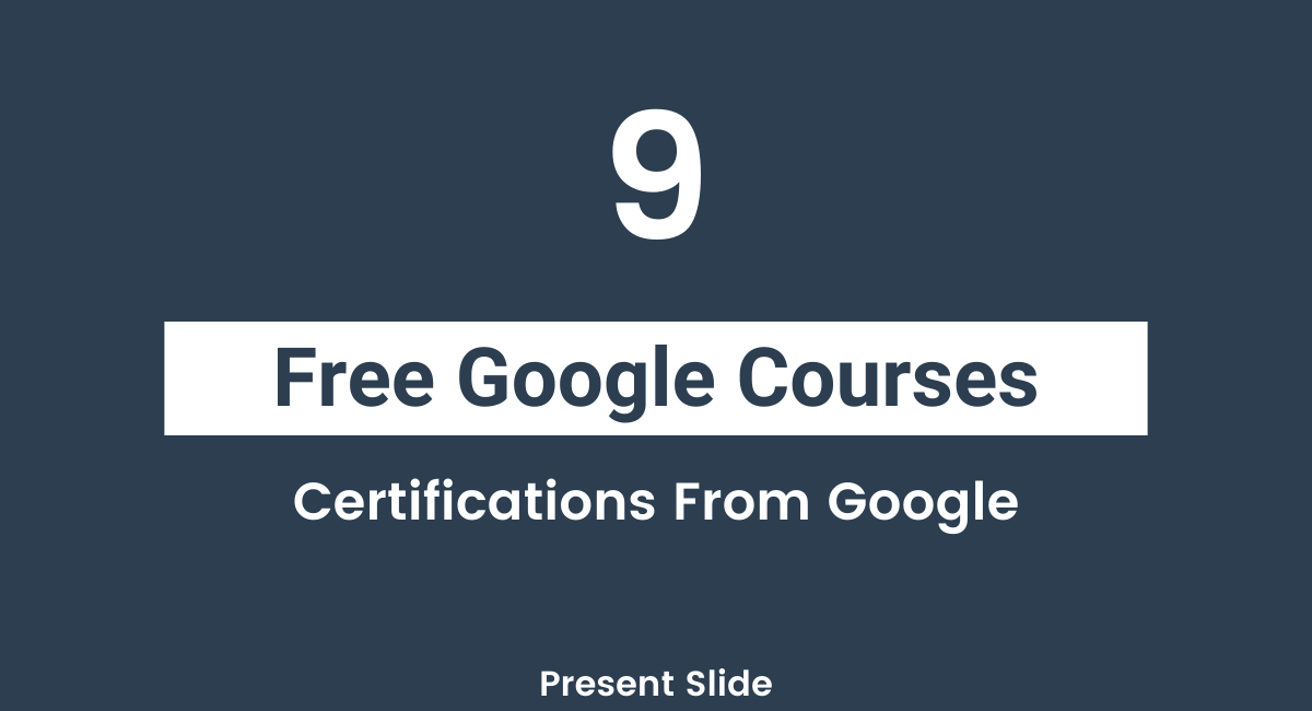 Free Google Courses List and Certifications