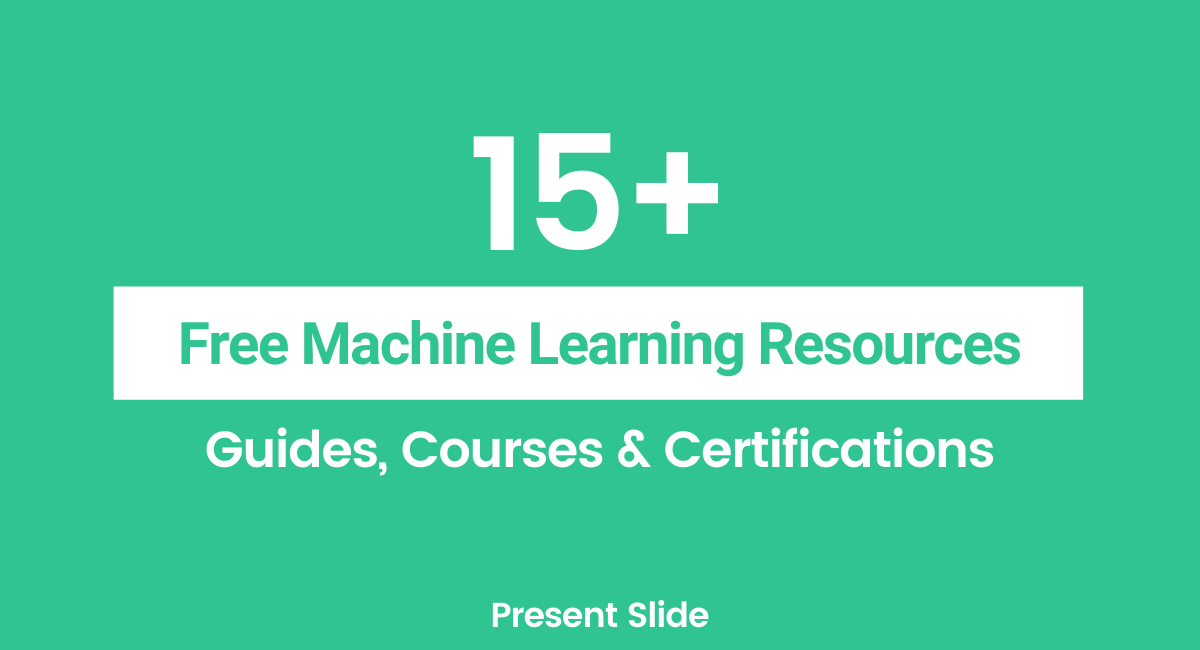 Free Machine Learning Courses & Certifications(1)
