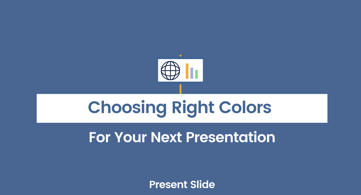 Choosing Right Colors For Your Next Presentation